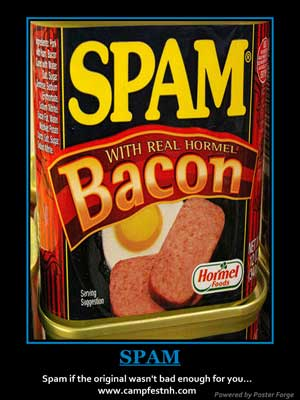 Spam if the original wasn't bad enough for you... Let's add some Bacon