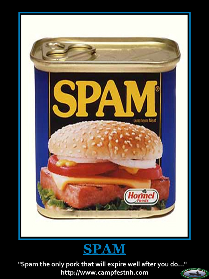 Spam the only pork that will expire well after you do